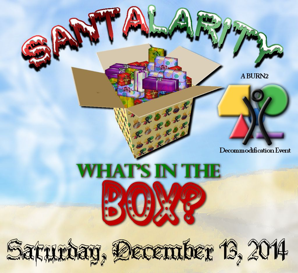 BURN2 2014 Santalarity: What's in the Box?